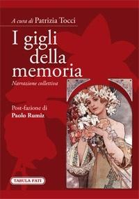 """""""I gigli della memoria"""" di Patrizia Tucci presentazione nel festival della letteratura"""